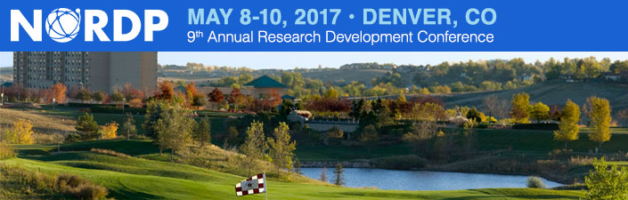 9th Annual NORDP Research Development Conference May 8-10, 2017, Denver, CO